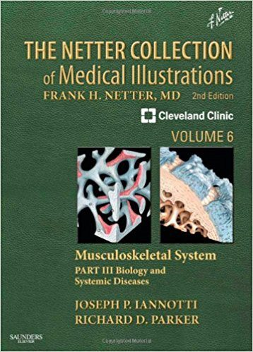 The Netter Collection of Medical Illustrations Musculoskeletal System, Volume 6, Part III
