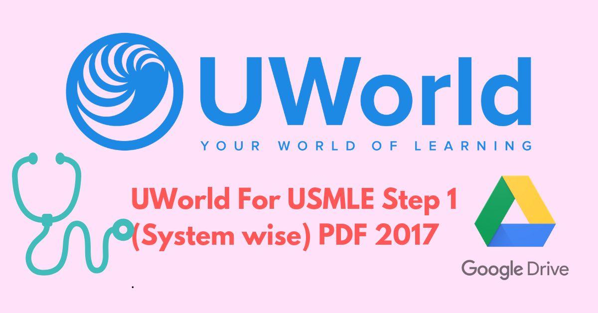 UWorld For USMLE Step 1 (System wise) PDF 2017