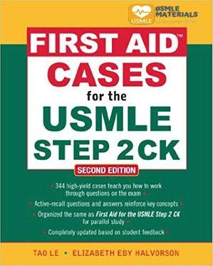 First Aid Cases for the USMLE Step 2 CK Second Edition