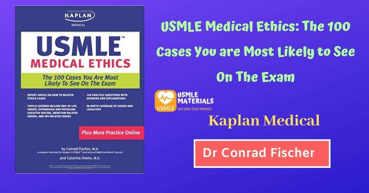 USMLE Medical Ethics: The 100 Cases You are Most Likely to See On the exam