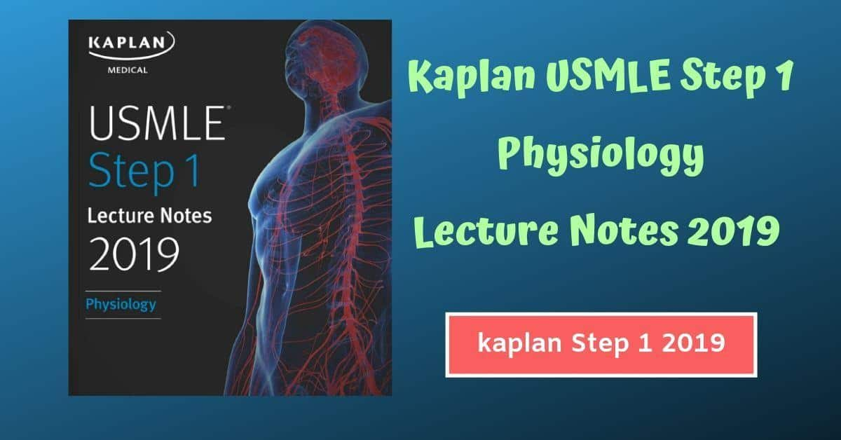 Kaplan USMLE Step 1 Physiology Lecture Notes 2019 PDF Download